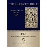 John: Interpreted by Early Christian and Medieval Commentators
