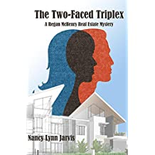 The Two-Faced Triplex: A Regan McHenry Real Esteate Mystery (Regan McHenry Real Estate Mysteries Book 7)