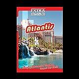 EXTRAVAGANZA ATLANTIS - Bahamas