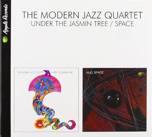 - Under the Jasmin Tree/Space Original recording remastered, Extra tracks Edition by Modern Jazz Quartet (2010) Audio CD
