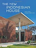 The New Indonesian House, Robert Powell, 0804841438