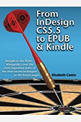 From InDesign CS 5.5 to EPUB and Kindle (Straight to the Point Book 4) Kindle Edition