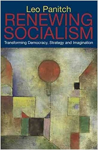 Book Renewing Socialism: Transforming Democracy, Strategy and Imagination