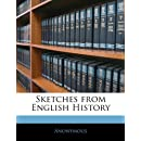 Sketches from English History
