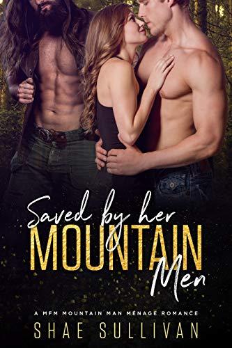 Pdf Romance Saved by Her Mountain Men: A MFM Mountain Man Menage Romance