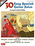 30 Easy Spanish Guitar Solos, Mark Phillips, 1603780599