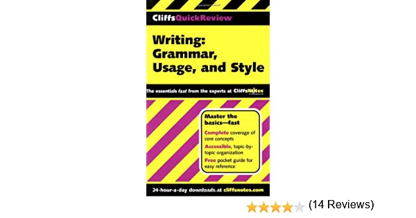 CliffsQuickReview Writing: Grammar, Usage, and Style: Jean ...