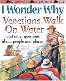 Venetians Walk on Water, Philip Steele and Miranda Smith, 0753460831