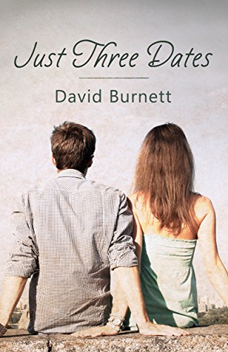 Just Three Dates by [Burnett, David]