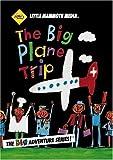 The Big Plane Trip by Little Mammoth Media