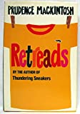 img - for Retreads by Prudence Mackintosh (1985-08-06) book / textbook / text book