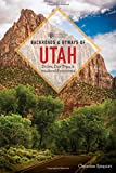 Backroads & Byways of Utah (Second Edition)  (Backroads & Byways)