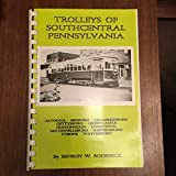 Trolleys of Southcentral Pennsylvania (Pennsylvania traction series)