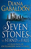 Image of Seven Stones to Stand or Fall: A Collection of Outlander Short Stories