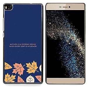 Eason Shop / Premium SLIM PC / Aliminium Casa Carcasa Funda Case Bandera Cover - La caída del oto?o de texto minimalista Azul marino - For Huawei Ascend P8 (Not for P8 Lite)