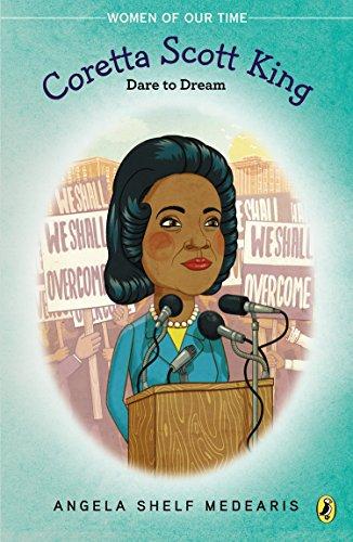 Coretta Scott King  Dare To Dream  Women Of Our Time