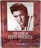 The Films of Elvis Presley, Doll, Susan M., 1561732788
