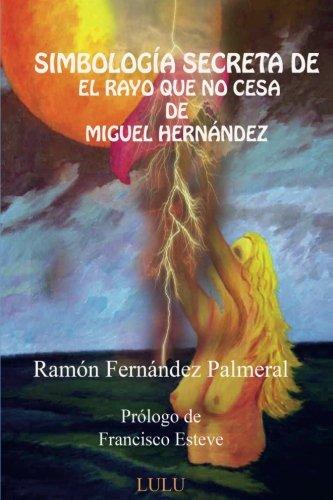 Simbología secreta de El rayo que no cesa (Spanish Edition)