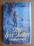 The Love Talker, Elizabeth Peters, 0396077803