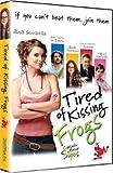 Canasada De Besar Sapos (Tired of Kissing Frogs)