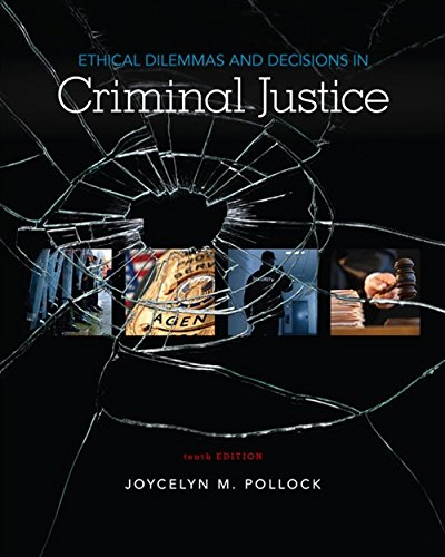Pdf Education Ethical Dilemmas and Decisions in Criminal Justice