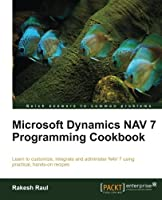 Microsoft Dynamics NAV 7 Programming Cookbook Front Cover