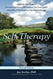 img - for Self-Therapy: A Step-By-Step Guide to Creating Wholeness and Healing Your Inner Child Using IFS, A New, Cutting-Edge Psychotherapy, 2nd Edition book / textbook / text book