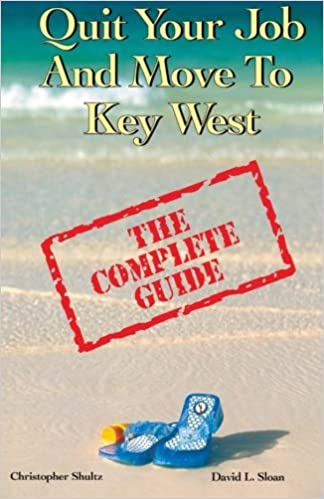 Quit Your Job & Move To Key West: The Complete Guide
