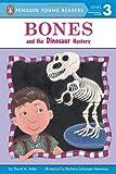 Bones and the Dinosaur Mystery, David A. Adler, 0142413410
