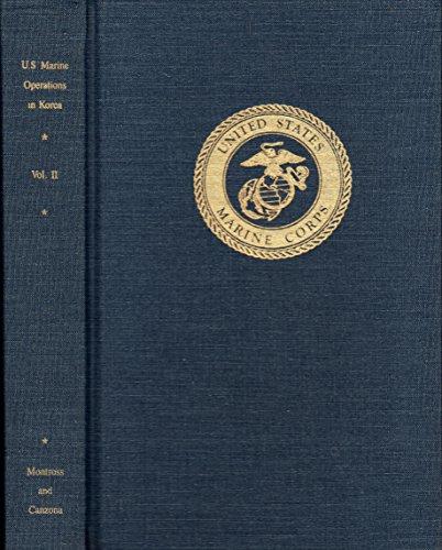 The Inchon-Seoul Operation (U.S,. Marine Operations in Korea 1950-53, 2)
