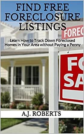 Find Free Foreclosure Listings Learn How To