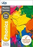 Letts KS1 Revision Success - New Curriculum – Phonics Ages 5-6 Practice Workbook