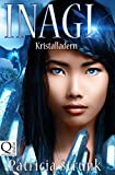 Kristalladern (Inagi 1) (German Edition)