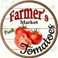 Smart Blonde Farmers Market Tomatos Novelty Metal Circular Sign C-595