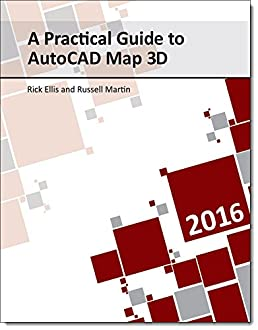 a practical guide to autocad map 3d 2016 rick ellis russell martin rh amazon com AutoCAD Logo AutoCAD Logo