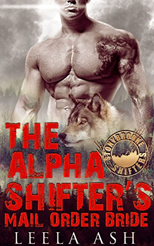 Download for free The Alpha Shifter's Mail Order Bride