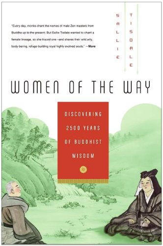 Download Women of the Way: Discovering 2,500 Years of Buddhist Wisdom pdf