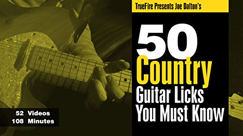 50 Country Guitar Licks You MUST Know by TrueFire