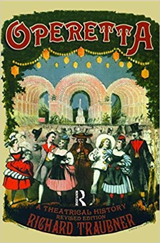 Book Operetta: A Theatrical History (Routledge Studies in Musical Genres) by Traubner, Richard (2003)