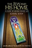 The Jew and His Home, Eliyahu Kitov, 1583307117