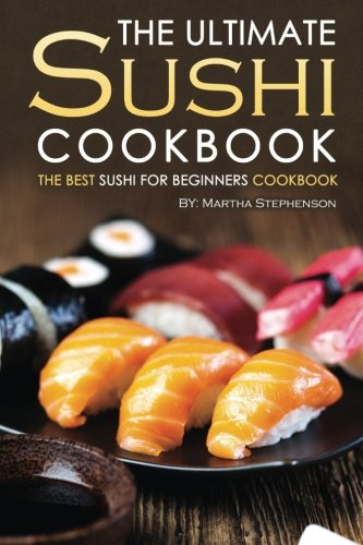 Ultimate Sushi Cookbook Beginners Doesnt