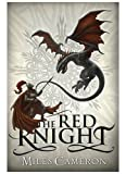 The Red Knight (The Traitor Son Cycle) by Cameron, Miles (2013) Paperback