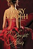 A Secret Affair, Mary Balogh, 0385343302
