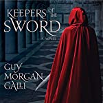 Keepers of the Sword | Guy Morgan Galli