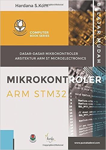 Amazon com: Belajar Mudah Mikrokontroler ARM STM32: Dasar
