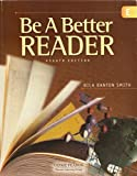 img - for Be A Better Reader Student Workbook for 8th Grade, Level E [Nila Banton Smith- Pearson Learning Group] book / textbook / text book