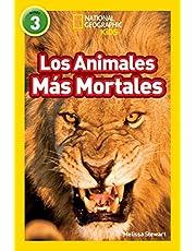 Los Animales Mas Mortales (Deadliest Animals) (Libros de National Geographic para ninos / National Geographic Kids Readers)
