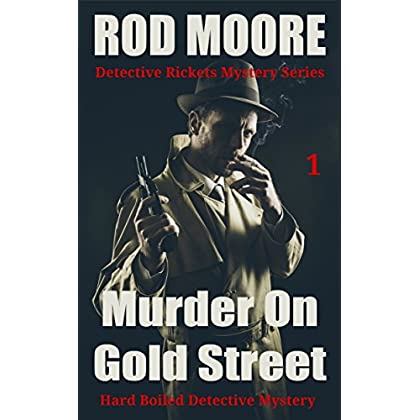 Murder On Gold Street: Murder Mystery