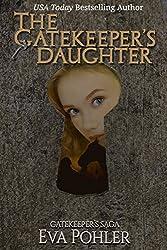 The Gatekeeper's Daughter (The Gatekeeper's Saga, #3)