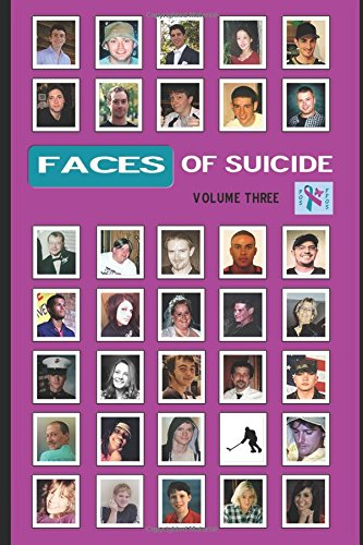 Faces of Suicide: Volume Three